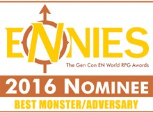 AAW-Ennies-Nominee-2016_Best-Monster-Adversary