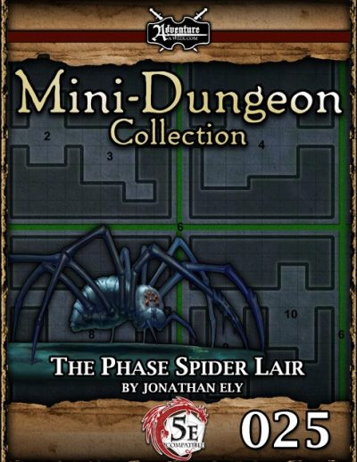 Mini-Dungeon 5E #025 - The Phase Spider Lair