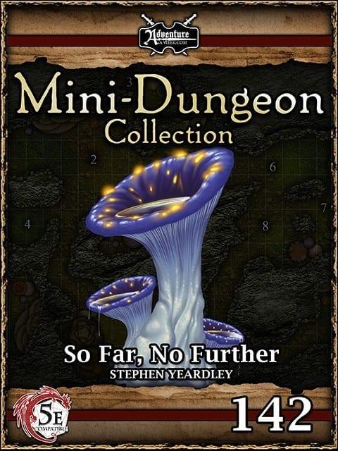 5E Mini Dungeon 142 So Far No Further image